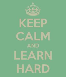 keep-calm-and-learn-hard-7